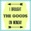 Ibroughtthegoodsmondaybutton_zps6f7f3ed6