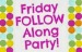 friday follow along badge